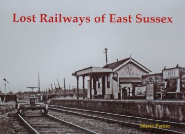 Lost Railways of East Sussex, by Marie Panter